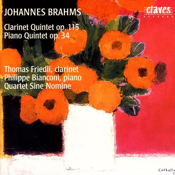 Johannes Brahms - Brahms: Clarinet Quintet Op. 115 & Piano Quintet Op. 34