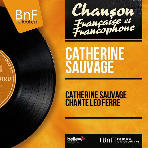 Catherine Sauvage - Catherine sauvage chante léo ferré (Mono Version)