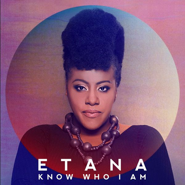 Album Know Who I Am Etana Qobuz Download And Streaming In High Quality