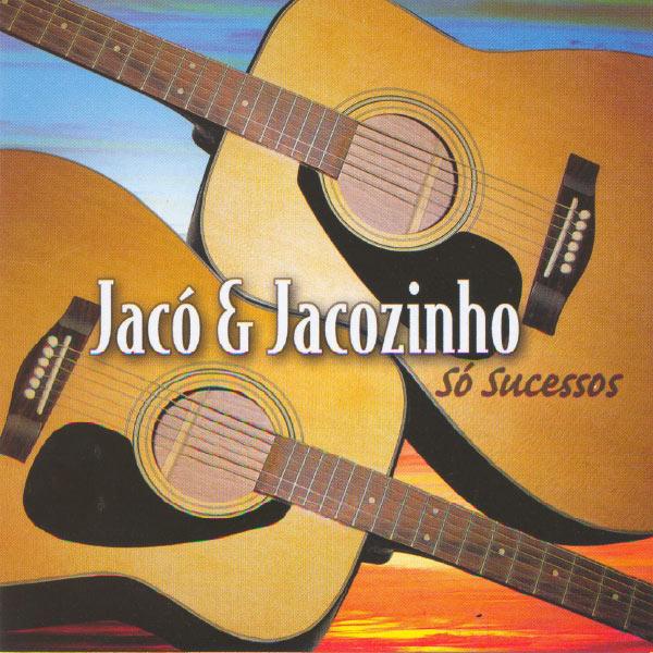 Jacó & Jacozinho - Só Sucessos