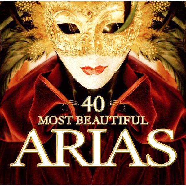 Various Artists - 40 Most Beautiful Arias