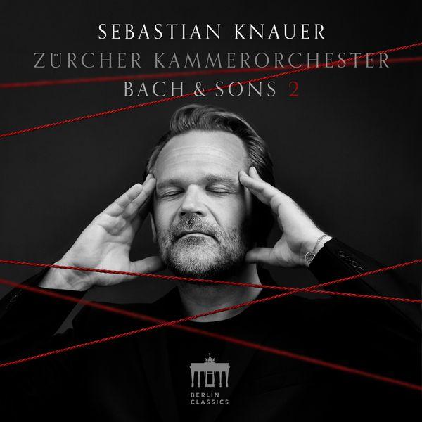 Sebastian Knauer - Bach & Sons 2