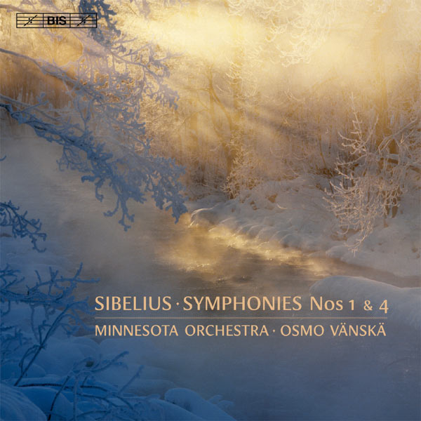 Osmo Vänskä - Sibelius: Symphonies Nos. 1 & 4