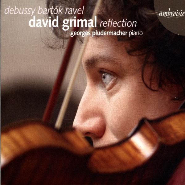 David Grimal - Debussy, Bartok, Ravel