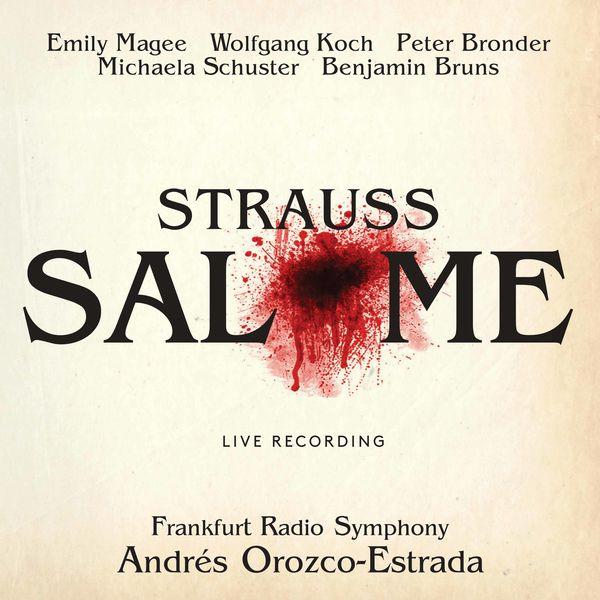 Benjamin Bruns - R. Strauss: Salome (Live)