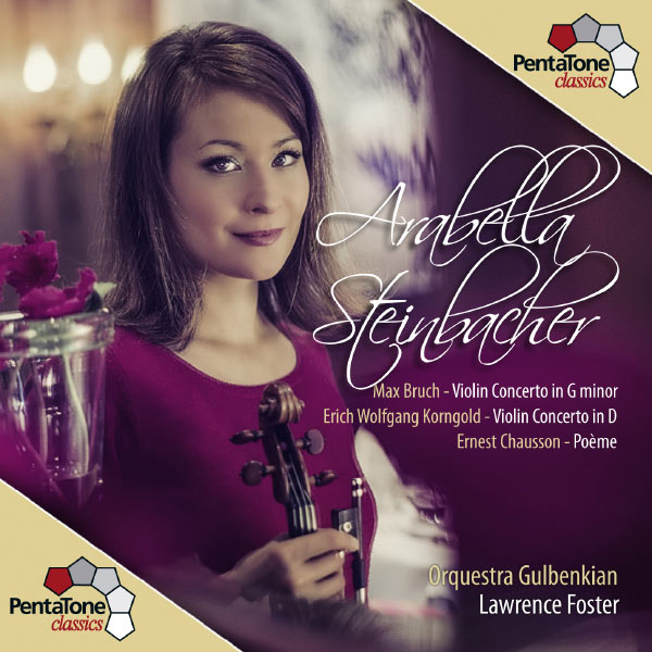 Arabella - Bruch & Korngold: Violin Concertos - Chausson: Poème