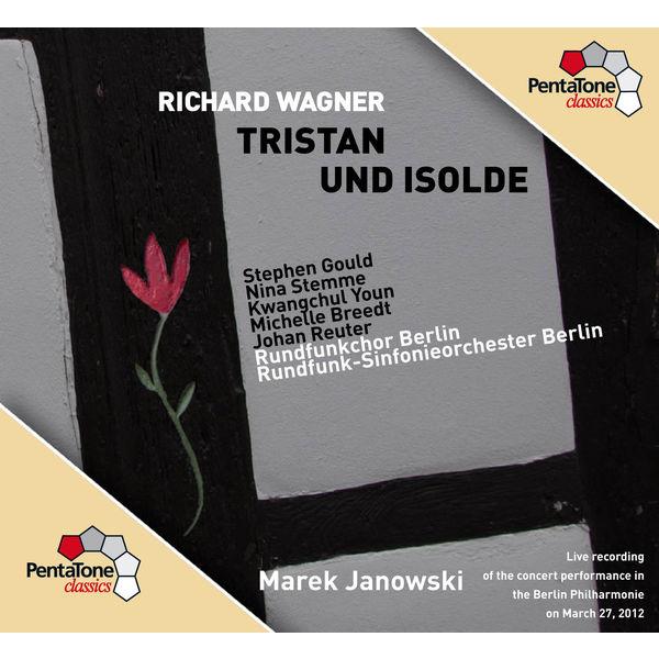 Berlin Radio Choir - Wagner: Tristan und Isolde
