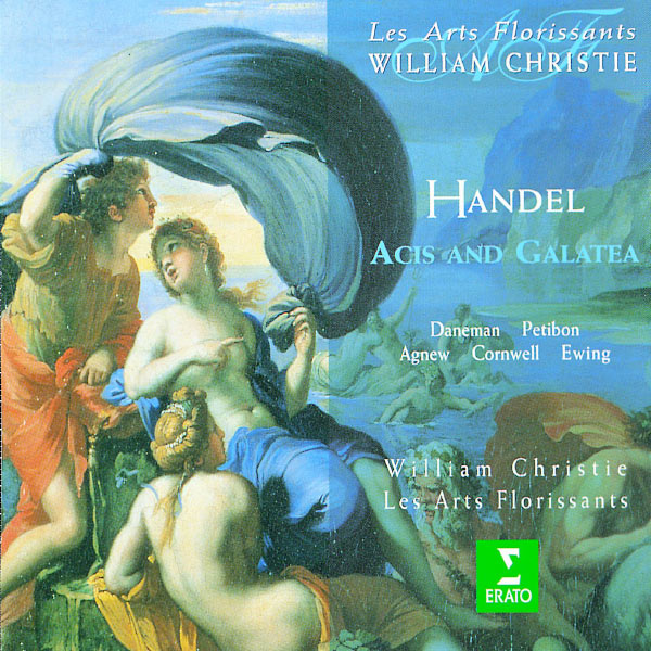 William Christie - Handel : Acis & Galatea