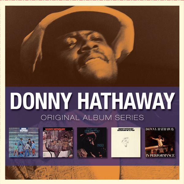 Donny Hathaway - Everything Is Everything - Donny Hathaway - Live - Extension Of A Man -  In Performance (Original Album Series)