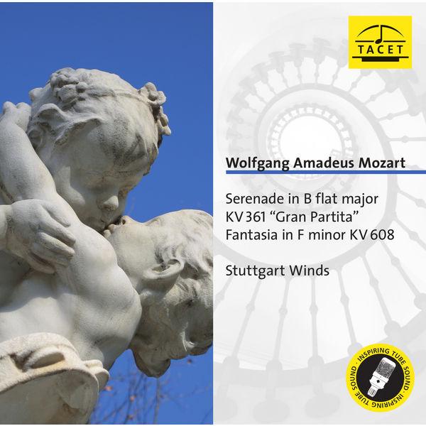 "Stuttgart Winds|Mozart: Serenade in B flat major, KV 361 ""Gran Partita""; Fantasia in F minor, KV 608 - Stuttgart Winds"