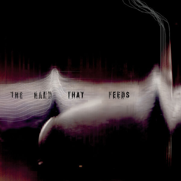 The Hand That Feeds | Nine Inch Nails – Download and listen to the album