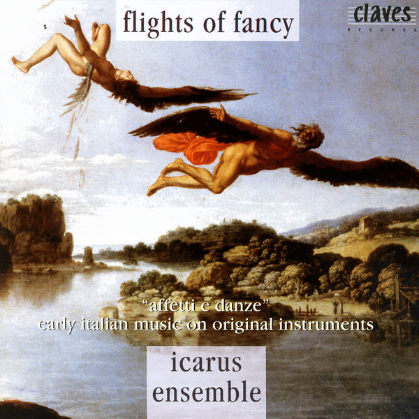 Dario Castello - Flights Of Fancy - Early Italian Music On Original Instruments