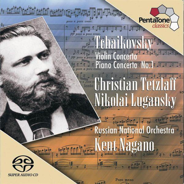 Kent Nagano - TCHAIKOVSKY: Violin Concerto in D major / Piano Concerto in B flat minor