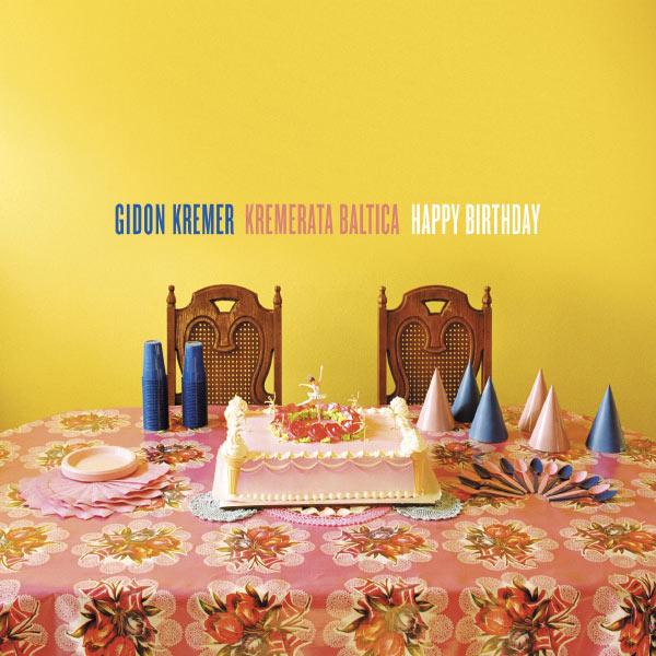 Gidon Kremer - Happy Birthday