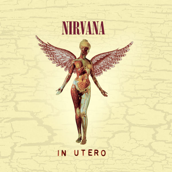Nirvana - In Utero - 20th Anniversary Remaster