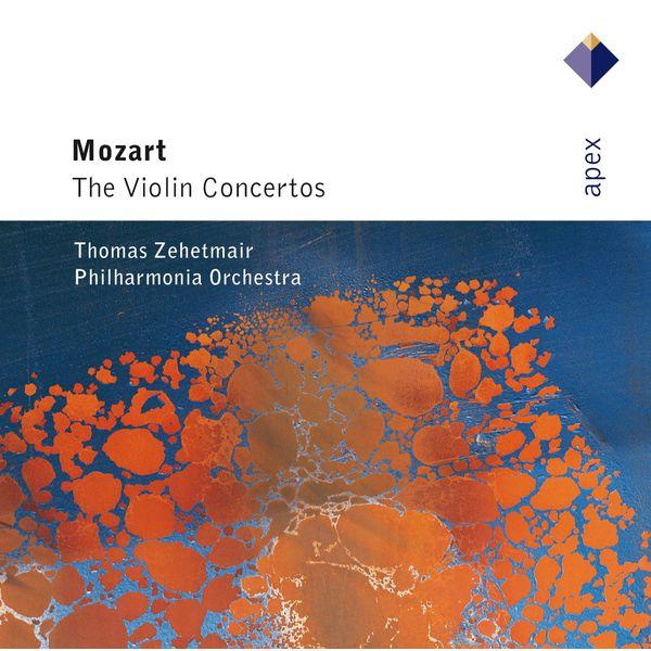 Thomas Zehetmair - Mozart : Violin Concertos Nos 1 - 6  -  APEX