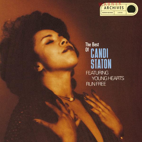 Candi Staton - Young Hearts Run Free: The Best Of Candi Staton