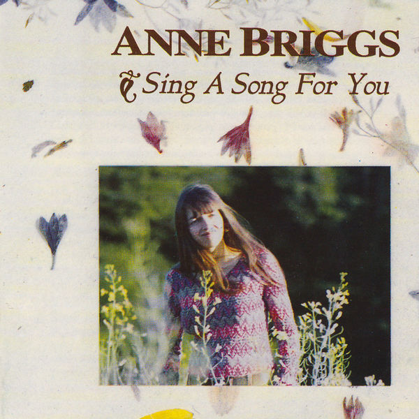 Anne Briggs Sing a Song for You