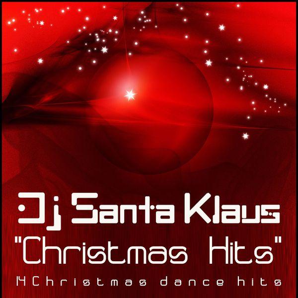 DJ Santa Klaus - Christmas Hits