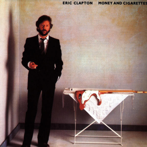 Eric Clapton - Money and Cigarettes (2007 Remaster)