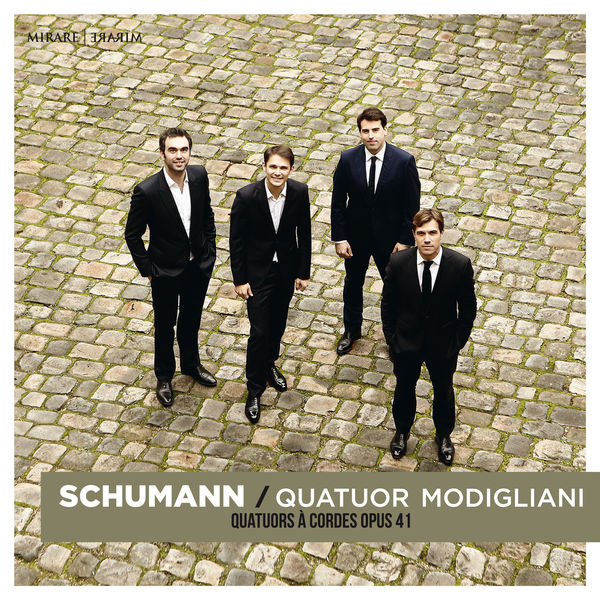 Quatuor Modigliani - Schumann : String Quartets Op. 41