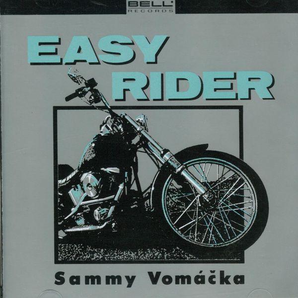 Sammy Vomácka - Easy Rider