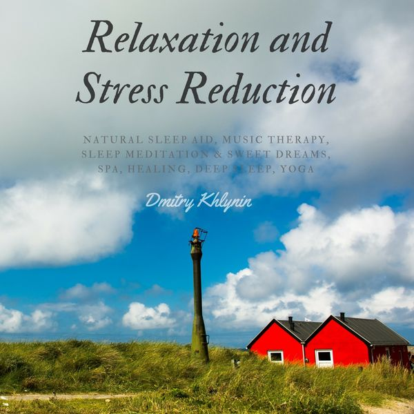 Stress Dreams: Relaxation And Stress Reduction: Natural Sleep Aid, Music