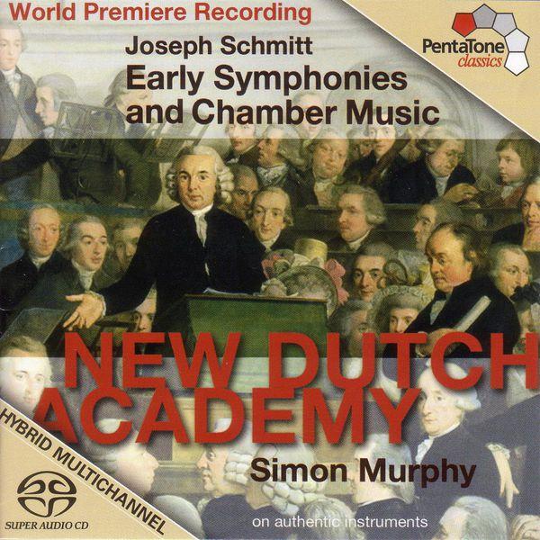 Simon Murphy - Joseph Schmitt: Early Symphonies and Chamber Music