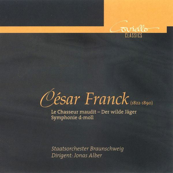 Brunswick State Orchestra - FRANCK, C.: Symphony in D minor, M. 48 / Le chasseur maudit (Brunswick State Orchestra, Alber)