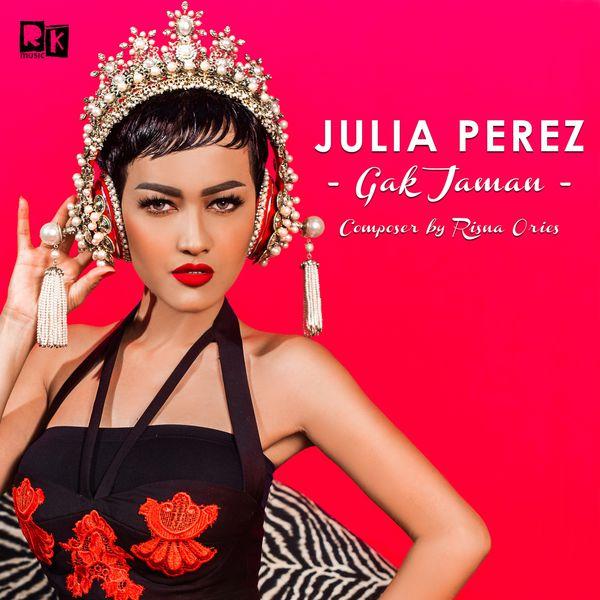 Album Gak Jaman, Julia Perez   Qobuz: download and streaming