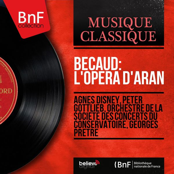 Agnes Disney|Bécaud: L'opéra d'Aran (Stereo version)