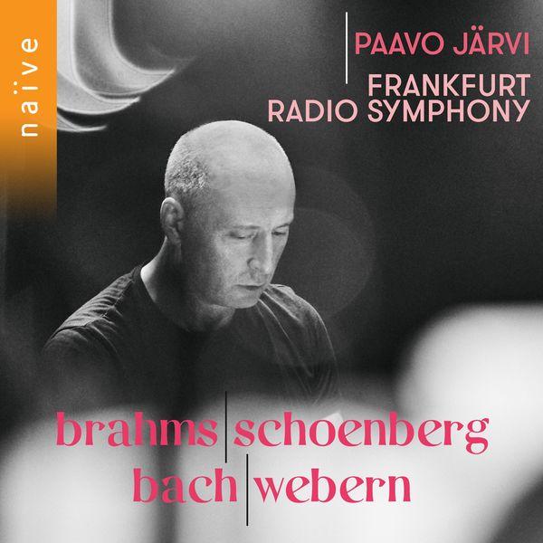 Paavo Järvi|Brahms, Schoenberg, Bach, Webern