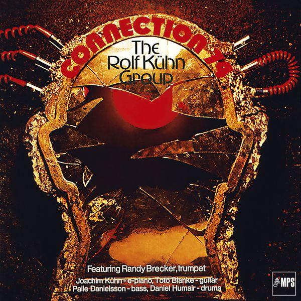 Rolf Kühn - Connection '74