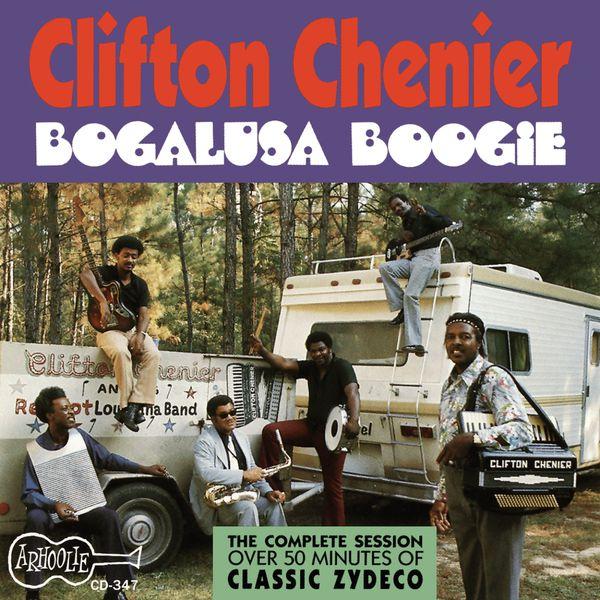 Clifton Chenier - Bogalusa Boogie