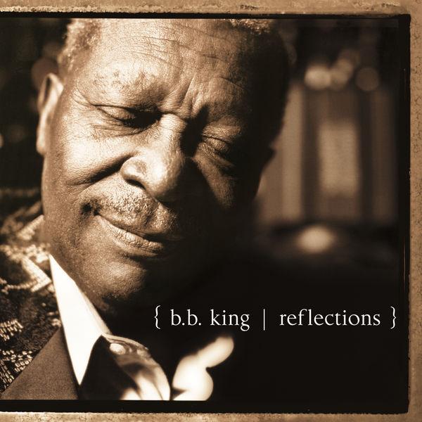 B.B. King - Reflections