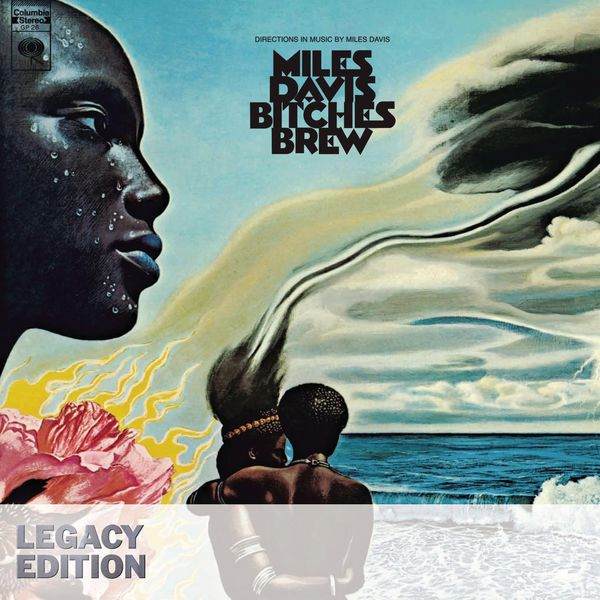 Miles Davis - Bitches Brew (Legacy Edition)