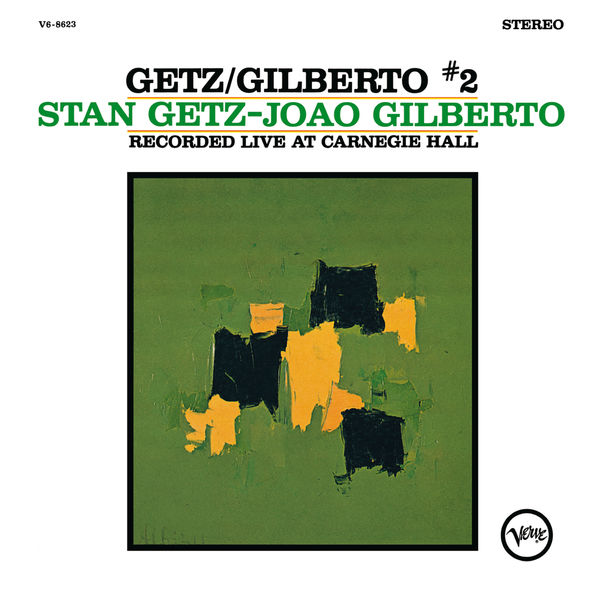 Stan Getz - Getz/Gilberto #2