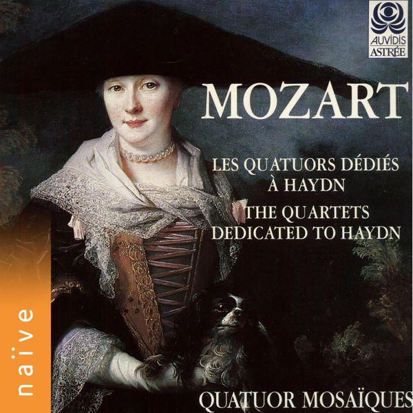 Quatuor Mosaïques - Mozart: Les quatuors dédiés à Haydn