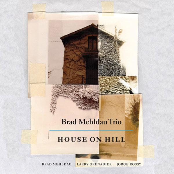 Brad Mehldau - House On Hill