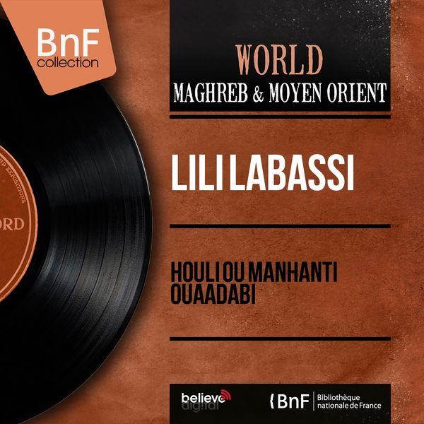 Lili Labassi - Houli Ou Manhanti Ouaadabi (Mono Version)