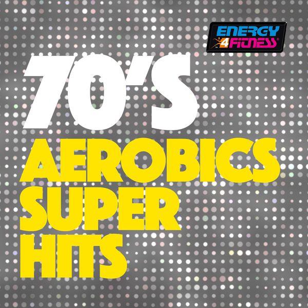 Various Artists - 70's Aerobics Super Hits