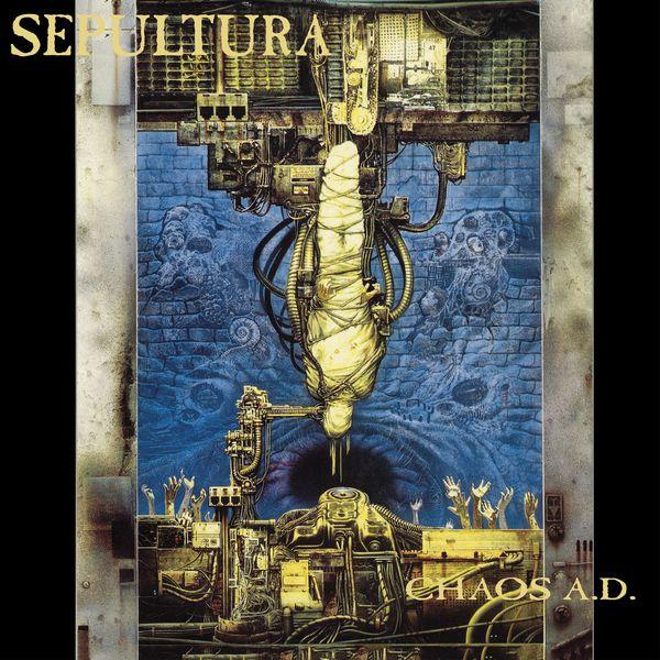 Sepultura - Chaos A.D. (Remastered)