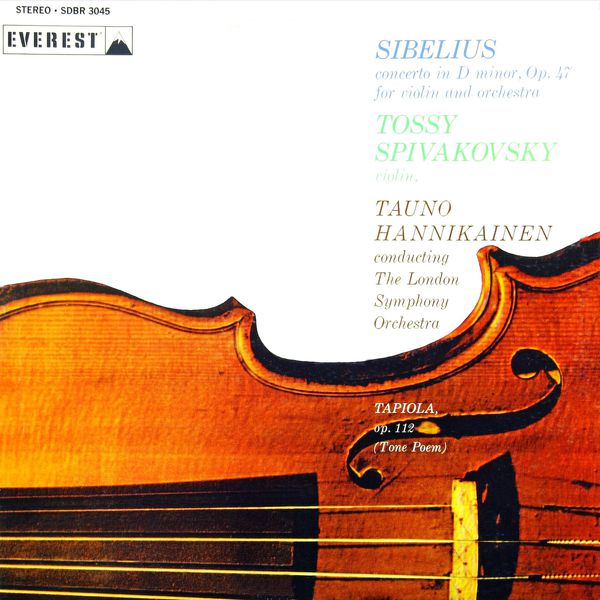 London Symphony Orchestra - Sibelius: Violin Concerto in D Minor & Tapiola (Transferred from the Original Everest Records Master Tapes)