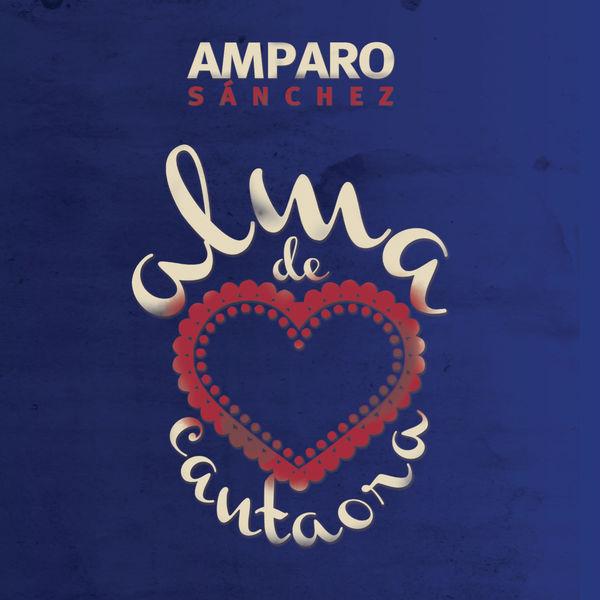Amparo Sanchez - Alma de Cantaora