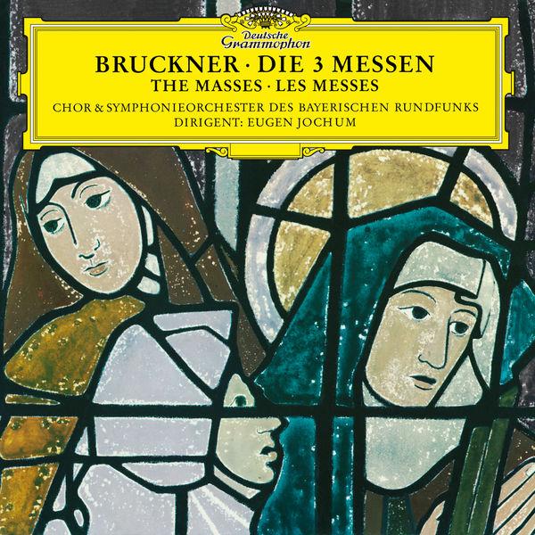 Symphonieorchester Des Bayerischen Rundfunks - Bruckner: Masses Nos 1-3