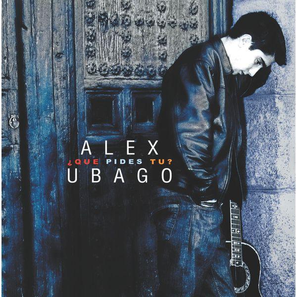 Alex Ubago - Que pides tu?