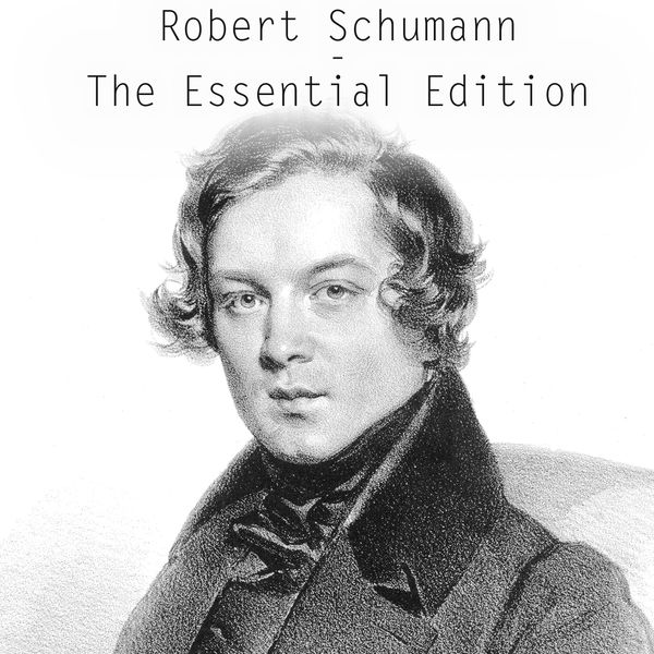 Andor Foldes - Robert Schumann - The Essential Edition