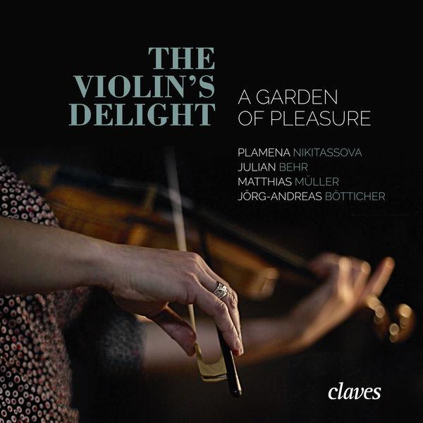 Heinrich Ignaz Franz von Biber - The Violin's Delight - A Garden of Pleasure