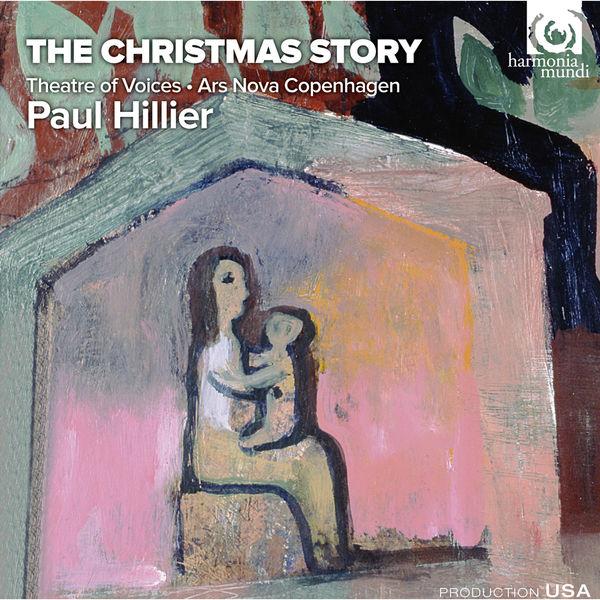 Paul Hillier - The Christmas Story
