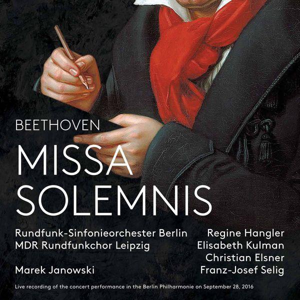 Marek Janowski - Beethoven : Missa solemnis, Op. 123 (Live)